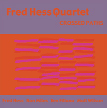 Fred Hess Quartet: Crossed Paths